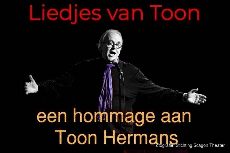 Programma als eerbetoon aan Toon Hermans in het Scagon Theater